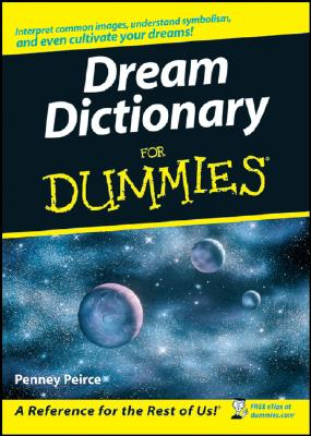 Dream Dictionary for Dummies By Peirce, Penney