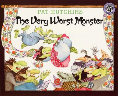 The Very Worst Monster By Hutchins, Pat