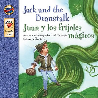 Jack And The Beanstalk/juan Y Los Frijoles M+�gicos By Ottolenghi, Carol/ Porfirio, Guy (ILT)
